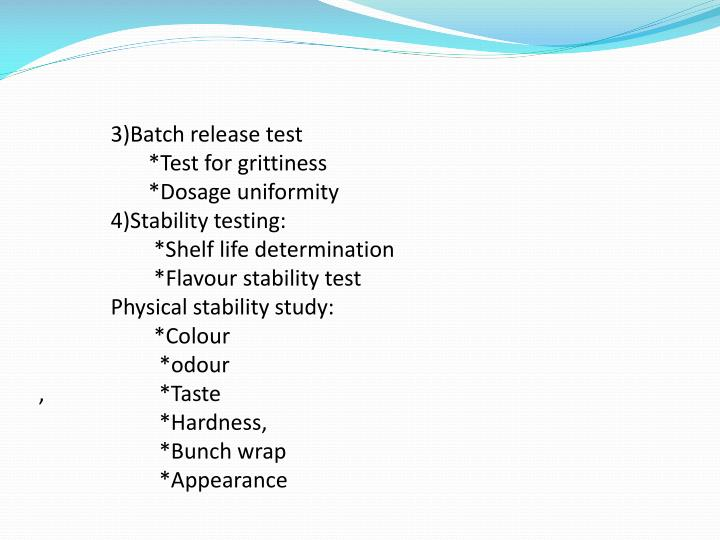 3)Batch release test