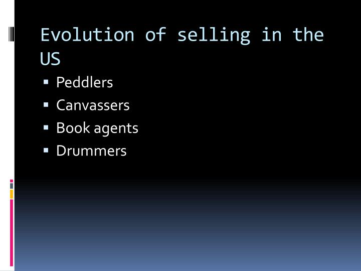 Evolution of selling in the US