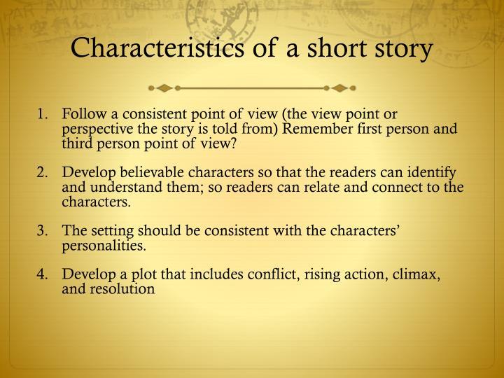 Characteristics of a short story