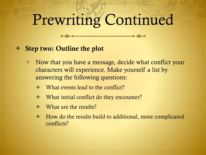 Prewriting Continued