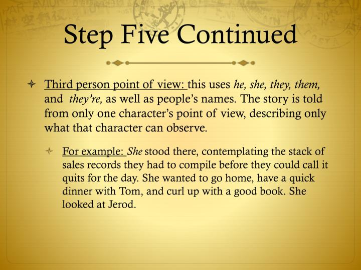 Step Five Continued