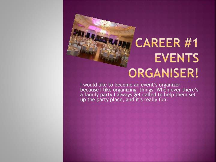 Career 1 events organiser