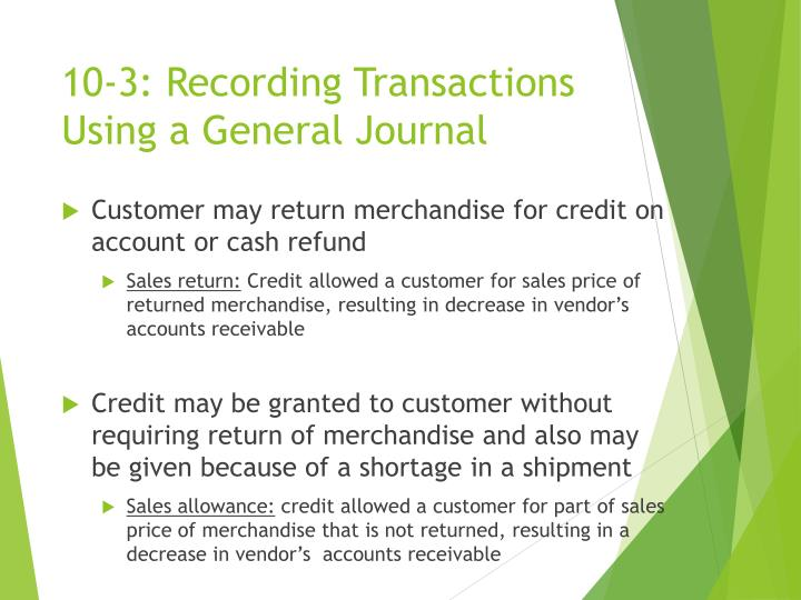10-3: Recording Transactions Using a General Journal