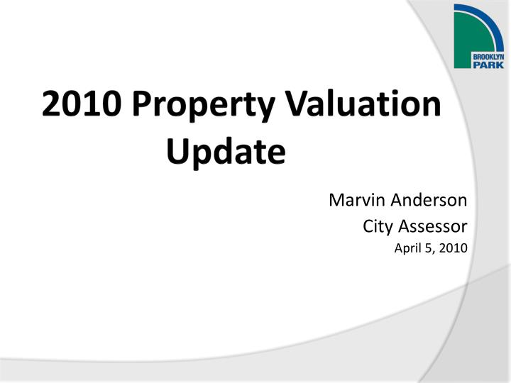2010 property valuation update