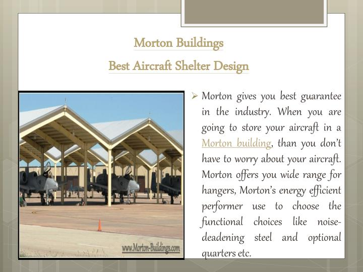 Morton buildings best aircraft shelter design