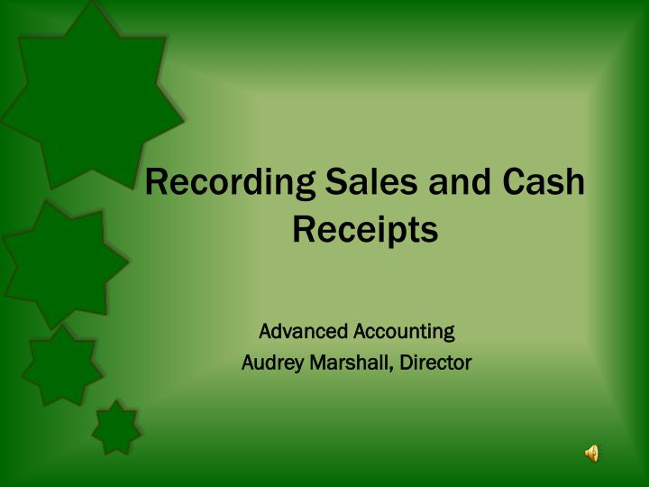 Recording sales and cash receipts