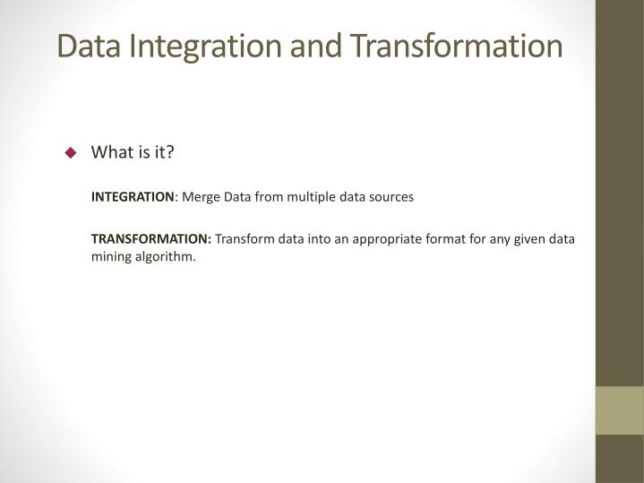 Data Integration and Transformation