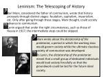 leninism the telescoping of history