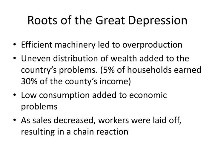 Roots of the Great Depression