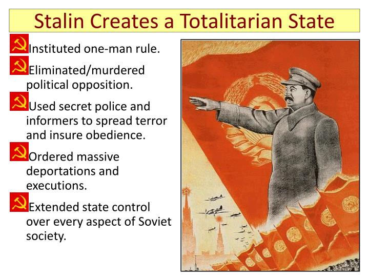 Stalin Creates a Totalitarian State