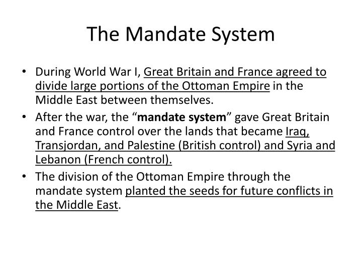 The Mandate System