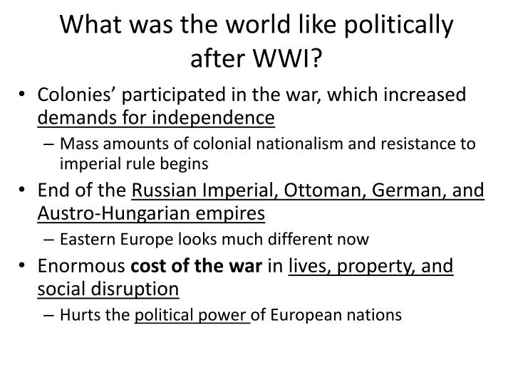 What was the world like politically after wwi
