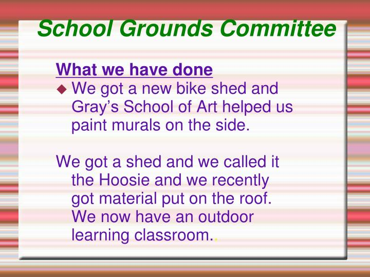 School grounds committee