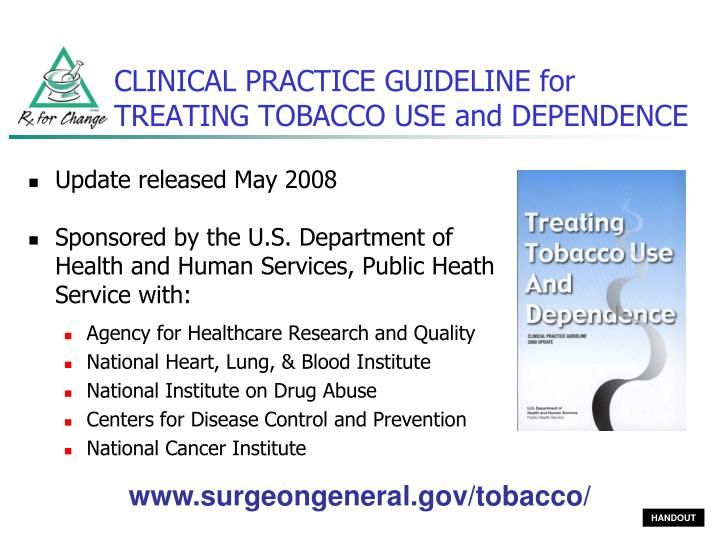 CLINICAL PRACTICE GUIDELINE for TREATING TOBACCO USE and DEPENDENCE