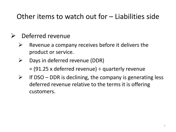 Other items to watch out for – Liabilities side