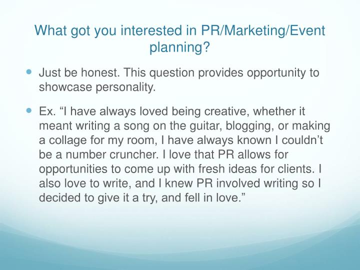 What got you interested in PR/Marketing/Event planning?