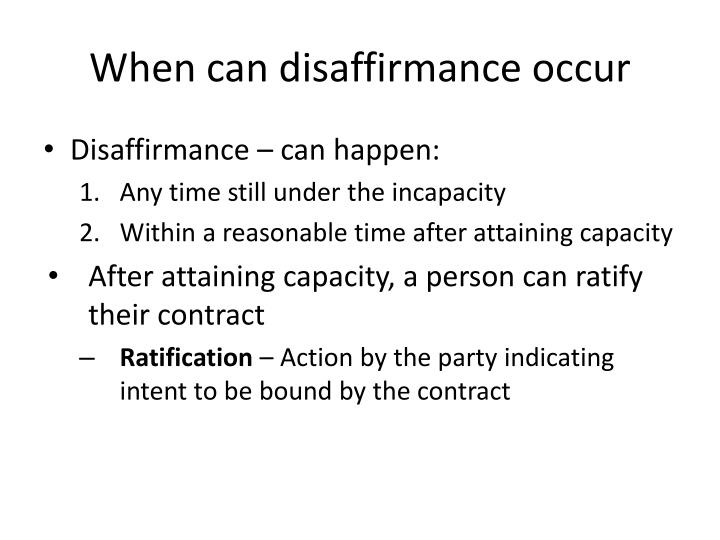 When can disaffirmance occur