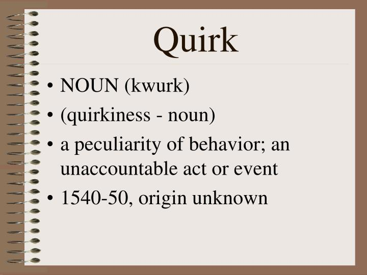 Quirk