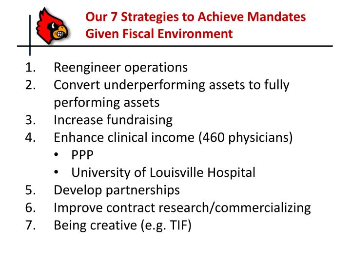 Our 7 Strategies to Achieve Mandates Given Fiscal Environment