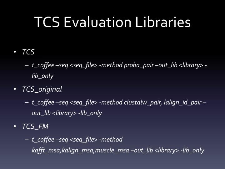 TCS Evaluation Libraries