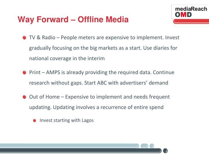 Way Forward – Offline Media