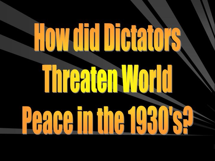 How did Dictators