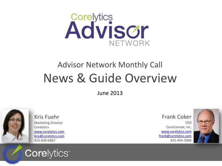 Advisor network monthly call news guide overview