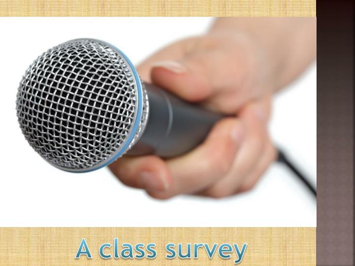 A class survey