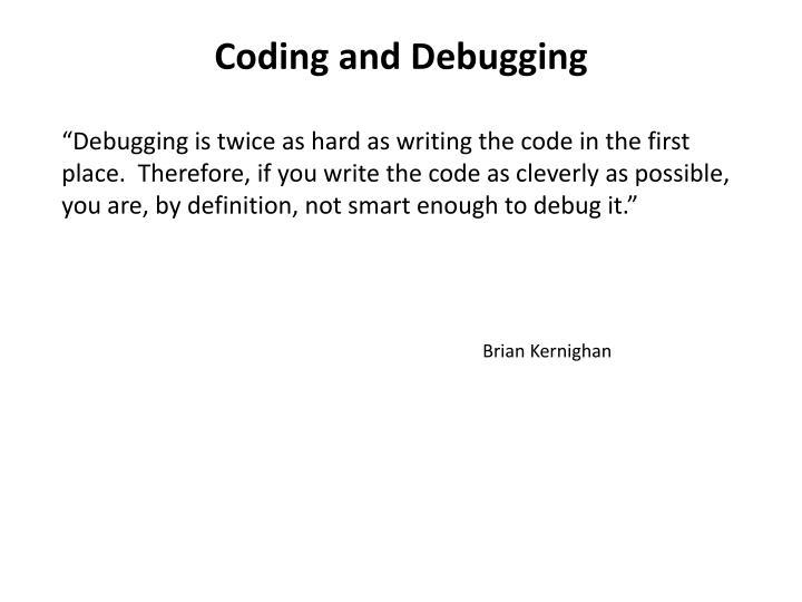Coding and Debugging