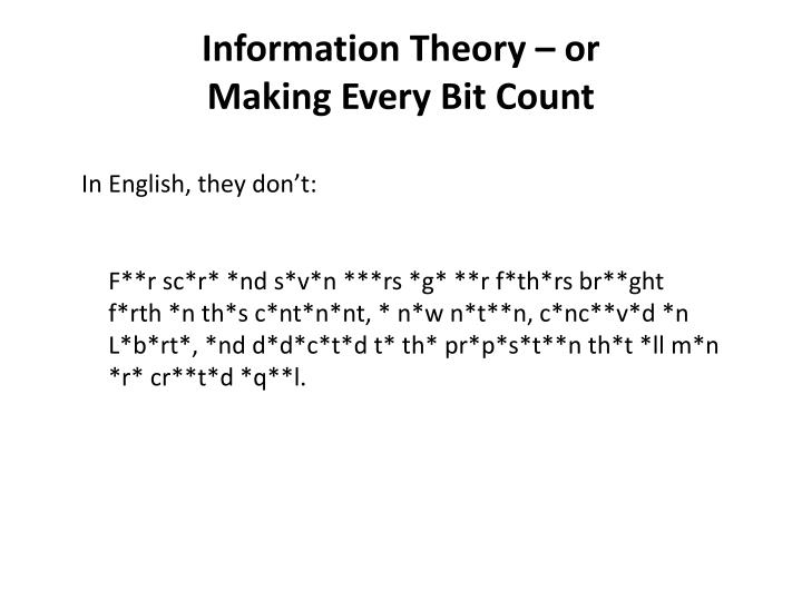 Information Theory – or