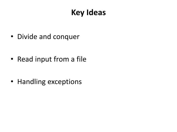 Key Ideas