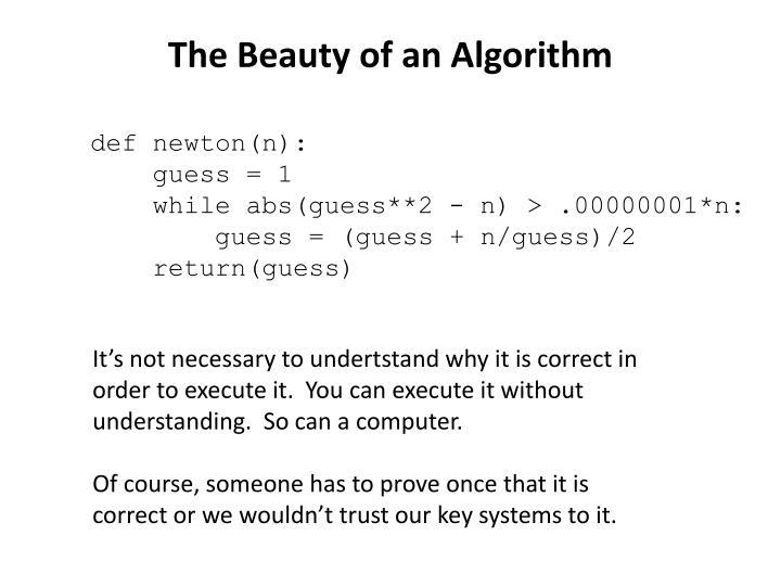 The Beauty of an Algorithm
