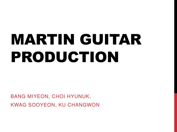 Martin guitar production