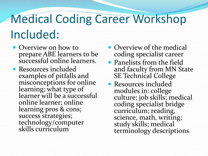 Medical Coding Career Workshop Included: