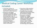 medical coding career workshop included