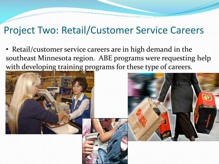 Project Two: Retail/Customer Service Careers
