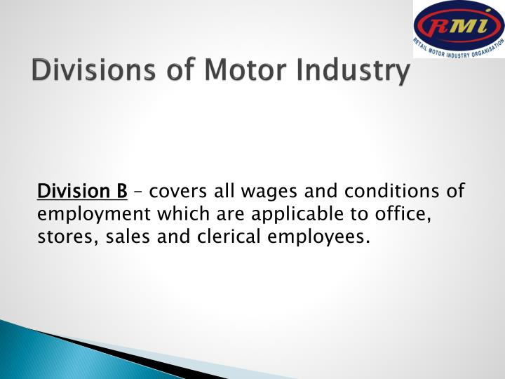 Divisions of Motor Industry