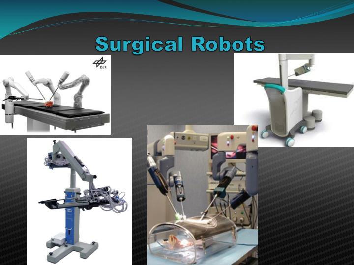 Surgical Robots