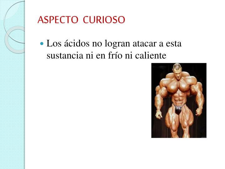 ASPECTO  CURIOSO