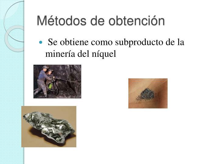 Métodos de obtención