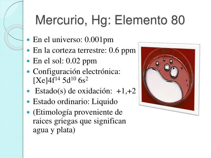 Mercurio, Hg: Elemento 80