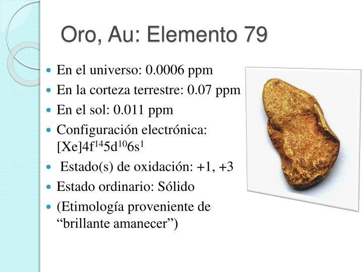 Oro, Au: Elemento 79