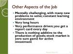 other aspects of the job