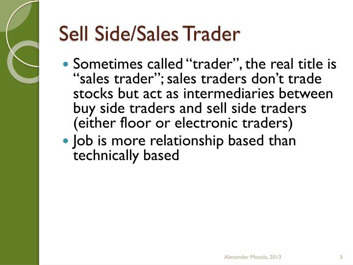 Sell Side/Sales Trader