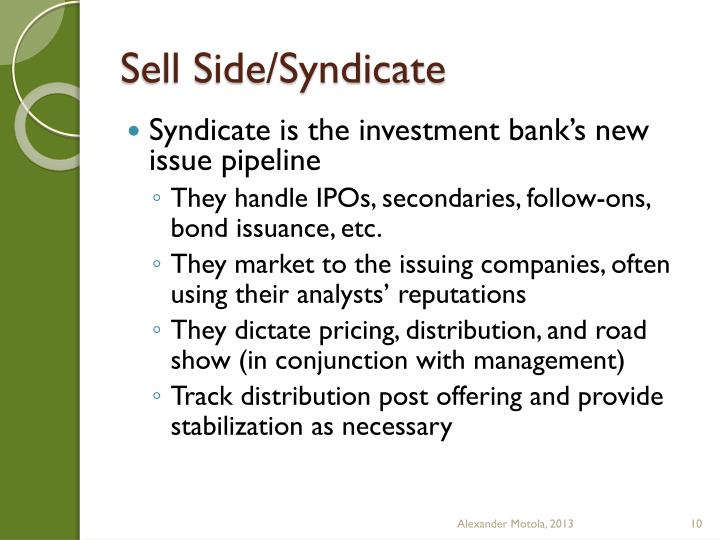 Sell Side/Syndicate