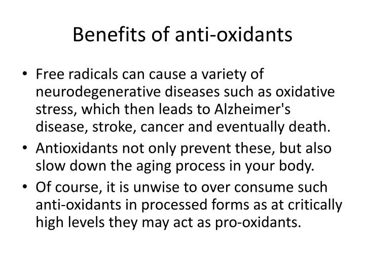 Benefits of anti oxidants