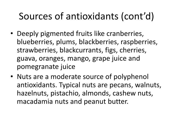 Sources of antioxidants (cont'd)