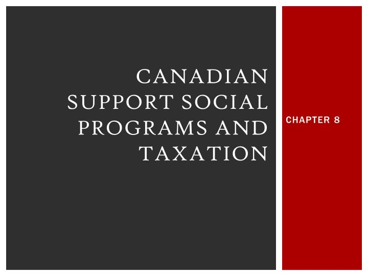 Canadian support social programs and taxation