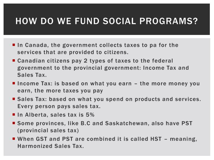 How do we fund social programs?