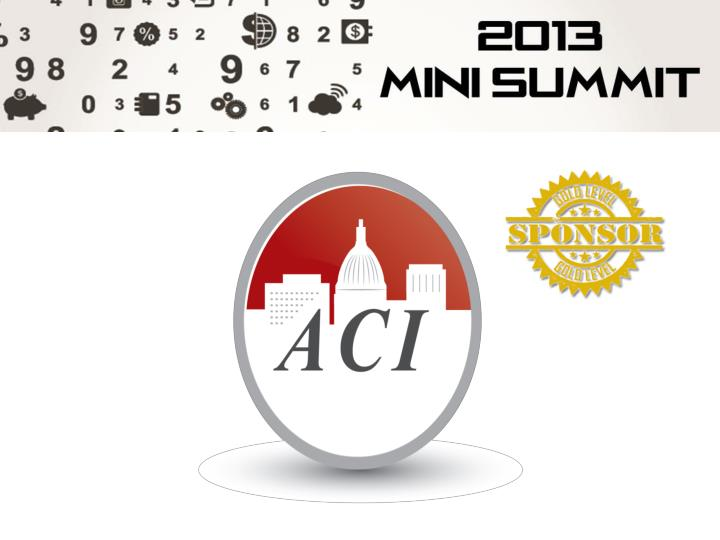 We would like to thank a ll the sponsors o f the 2013 mini summit